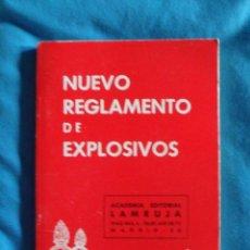 Militaria: NUEVO REGLAMENTO DE EXPLOSIVOS 1982 ACADEMIA EDITORIAL LAMRUJA. Lote 57775173
