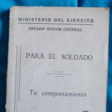 Militaria: MINISTERIO DEL EJÉRCITO ESTADO MAYOR CENTRAL PARA EL SOLDADO-TU COMPORTAMIENTO-1-1975. Lote 57824488