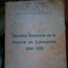 Militaria: SINTESIS HISTORICA DE LA GUERRA DE LIBERACION 1936 - 1939. Lote 57836458