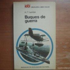 Militaria: BUQUES DE GUERRA DE 1860 A NUESTOS DIAS. MARINA. Lote 57855663