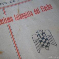 Militaria: CATECISMO FALANGISTA DEL FLECHA. FALANGE ESPAÑOLA. FRENTE DE JUVENTUDES. JONS. MOVIMIENTO NACIONAL. Lote 57867180