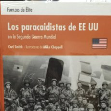 Militaria: LOS PARACAIDISTAS DE EEUU EN LA SEGUNDA GUERRA MUNDIAL. FUERZAS DE ÉLITE. OSPREY. Lote 57938582