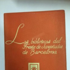 Militaria: 1943 - LAS BIBLIOTECAS DEL FRENTE DE JUVENTUDES DE BARCELONA - BIBLIOGRAFÍA CAMPAMENTOS FALANGE. Lote 57950145