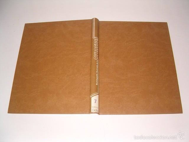 VV.AA. ENCICLOPEDIA ILUSTRADA DE LA AVIACIÓN. VOLUMEN 7. RM75583. (Militar - Libros y Literatura Militar)