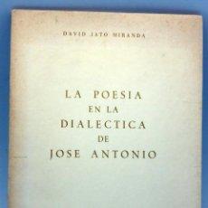 Militaria: LA POESÍA EN LA DIALÉCTICA DE JOSÉ ANTONIO DAVID JATO MIRANDA DELEGACIÓN NACIONAL MOVIMIENTO 1972 . Lote 58067044
