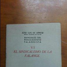 Militaria: MANUALES PENSAMIENTO FALANGISTA. VI EL SINDICALISMO DE LA FALANGE. JOSE L ARRESE 1941. Lote 58078361