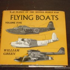 Militaria: FLYING BOATS - WAR PLANES OF THE SECOND WORLD WAR - 1962 -. Lote 58093534