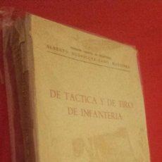Militaria: DE TACTICA Y DE TIRO DE INFANTERIA / ALBERO RODRIGUEZ CANO MARTINEZ, TENIENTE CORONEL DE INFANTERÍA. Lote 58111665