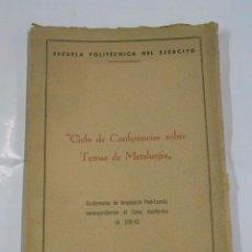 Militaria: CICLO DE CONFERENCIAS SOBRE TEMAS DE METALURGIA. ESCUELA POLITECNICA DEL EJERCITO. 1951-1952. TDK48. Lote 58152945