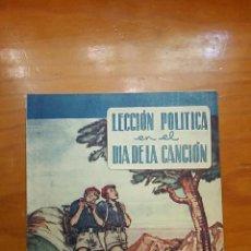 Militaria: LECCION POLITICA EN EL DIA DE LA CANCION. AÑOS 30 40. ASESORIA NACIONAL FRENTE JUVENTUDES. FALANGE. Lote 58184204