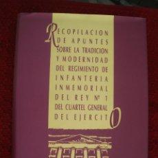 Militaria: RECOPILACIÓN DE APUNTES... DEL REGIMIENTO DE INFANTERÍA INMEMORIAL DEL REY Nº 1,AÑO 1997. Lote 58190697