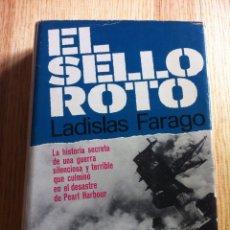 Militaria: EL SELLO ROTO LADISLAS FARAGO. Lote 58257747