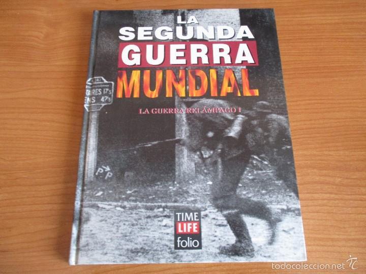 LA 2ª GUERRA MUNDIAL - TIME LIFE FOLIO: Nº 5 : LA GUERRA RELAMPAGO I (Militar - Libros y Literatura Militar)