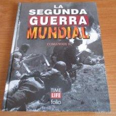 Militaria: LA 2ª GUERRA MUNDIAL - TIME LIFE FOLIO: Nº 16 : LOS COMANDOS II. Lote 58259249