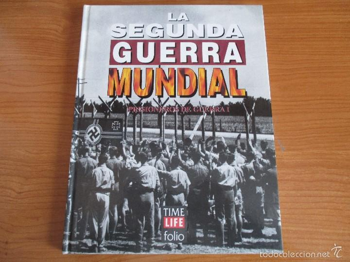 LA 2ª GUERRA MUNDIAL - TIME LIFE FOLIO: Nº 35 : PRISIONEROS DE GUERRA I (Militar - Libros y Literatura Militar)