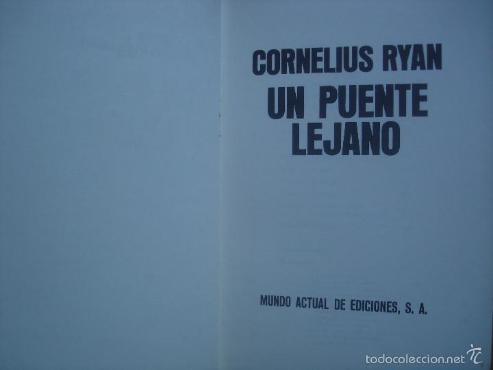 Militaria: Un puente lejano. Cornelius Ryan - Foto 2 - 58297595