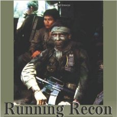 Militaria: RUNNING RECON: A PHOTO JOURNEY WITH SOG SPECIAL OPS ALONG THE HO CHI MINH TRAIL.. Lote 58336891
