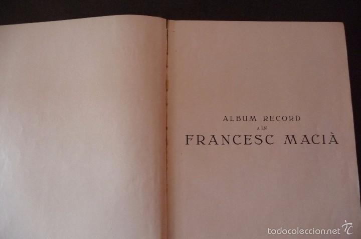 Militaria: (JX-1803)ALBUM RECORD FRANCESC MACIA-ANY 1934-GRAFIQUES RIBERA-BARCELONA 1934-MUY ILUSTRADO-VER FOTO - Foto 2 - 58360860