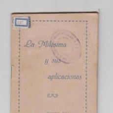 Militaria: LA MILÉSIMA Y SUS APLICACIONES, COMANDANTE DE INFANTERIA RAFAEL MARCO TORRES,GRÁFICAS GUTENBERG 1949. Lote 58446174
