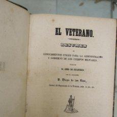 Militaria: EL VETERANO. BONITO Y RARO LIBRO DE TEMATICA MILITAR DE MEDIADOS DEL SIGLO XIX. Lote 58531470