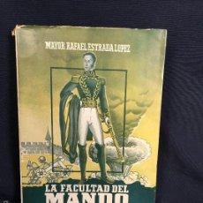 Militaria: LA FACULTAD DEL MANDO CARACAS VENEZUELA MAYOR ESTRADA LOPEZ 1952 OFICIALES 22X16CMS. Lote 58555017