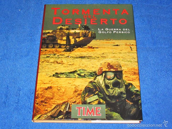 TORMENTA DEL DESIERTO, LA GUERRA DEL GOLFO PÉRSICO (ED. FOLIO) - EXCELENTE ESTADO (Militar - Libros y Literatura Militar)