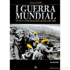 Militaria: I GUERRA MUNDIAL. 1914- 1918 TÁCTICAS Y ESTRATEGIAS. Lote 58973010
