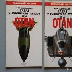 Militaria: CAZAS Y AVIONES DE ATAQUE DE LA OTAN: GUIA ORBIS DE TECNOLOGIA MILITAR. Lote 59145320