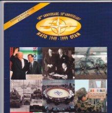 Militaria: OTAN- NATO, 50 ANIVERSARIO, LIBRO CONMEMORATIVO 1949- 1999, FOTOS HISTÓRICAS, EN INGLÉS. Lote 59572219