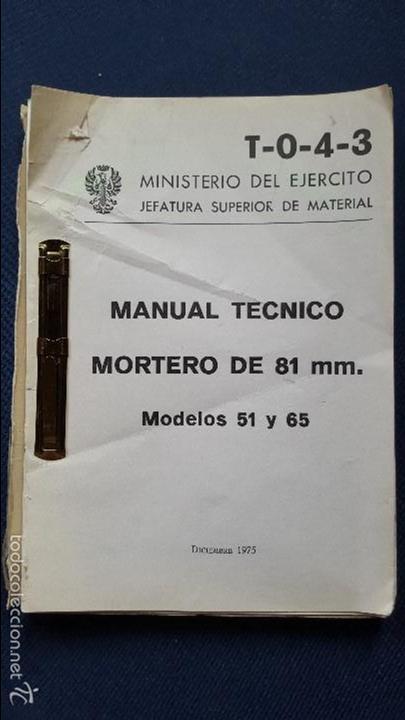 MANUAL TECNICO MORTERO DE 81 MM. MOD. 51 Y 65 (Militar - Libros y Literatura Militar)