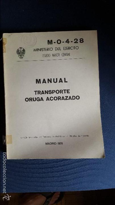 MANUAL TRANSPORTE ORUGA ACORAZADO. ILUSTRADO.GRAN FORMATO (Militar - Libros y Literatura Militar)