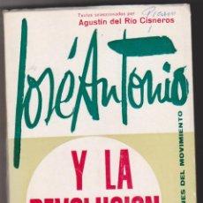 Militaria: JOSÉ ANTONIO Y LA REVOLUCIÓN NACIONAL. AGUSTÍN DEL RÍO CISNEROS 1971.. Lote 59751588