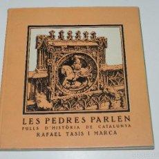 Militaria: LIBRO - LES PEDRES PARLEN FULLS D'HISTORIA DE CATALUNYA PER RAFAEL TASIS, ILUST. XIRINIUS 1938. Lote 59763436