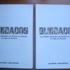 Militaria: LOS MEDIOS BLINDADOS DE RUEDAS EN ESPAÑA. UN SIGLO DE HISTORIA. Lote 60159591
