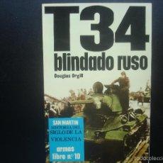 Militaria: T 34 BLINDADO RUSO. EDITORIAL SAN MARTIN. Lote 60272783