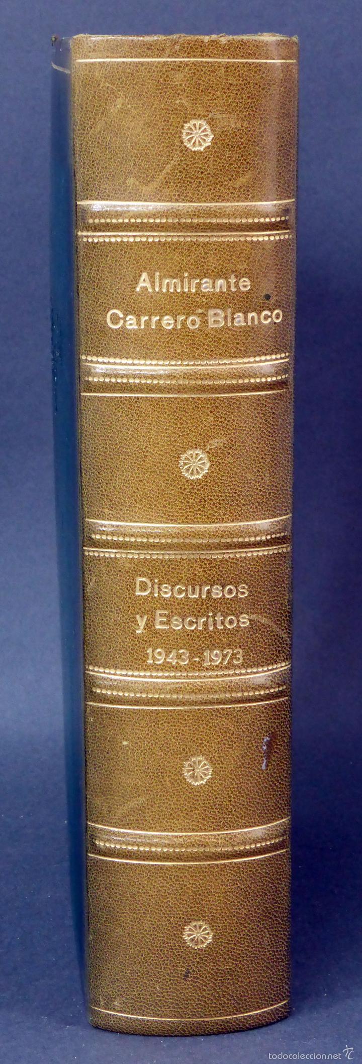 Militaria: Discursos y escritos Almirante Carrero Blanco 1943 - 1973 Inst Estudios Políticos 1974 - Foto 2 - 60423319