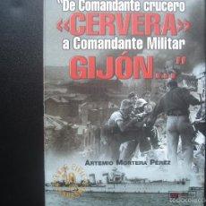 Militaria: DE COMANDANTE CRUCERO CERVERA A COMANDANTE MILITAR GIJÓN...ARTEMIO MORTERA PÉREZ. Lote 60438859