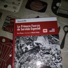 Militaria: OSPREY FUERZAS DE ÉLITE LA PRIMERA FUERZA DE SERVICIO ESPECIAL. Lote 60723206