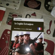 Militaria: OSPREY FUERZAS DE ÉLITE LA LEGIÓN EXTRANJERA . Lote 60802007