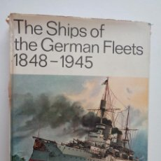 Militaria: THE SHIPS OF THE GERMAN FLEETS 1848-1945.M0712. Lote 61070895