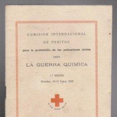 Militaria: CRUZ ROJA ESPAÑOLA.COMISIÓN INTERNACIONAL DE PERITOS.LA GUERRA QUÍMICA.BRUSELAS 1928.. Lote 61314935