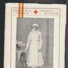 Militaria: HOSPITAL DE LA CRUZ ROJA ESPAÑOLA DE LARACHE.MEMORIA AÑOS 1926-1927.. Lote 61316963