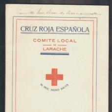 Militaria: CRUZ ROJA ESPAÑOLA.COMITÉ LOCAL DE LARACHE.MEMORIA DEL HOSPITAL Y DISPENSARIO AÑOS 1931-32. Lote 61317551