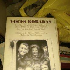 Militaria: VOCES ROBADAS TESTIMONIOS DE NIÑOS EN GUERRA . Lote 61499747