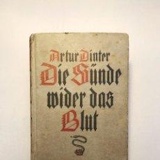 Militaria: ARTUR DINTER, DIE SÜNDE WIDER DAS BLUT. TERCER REICH. HITLER, FUHRER, NAZI. Lote 61509155
