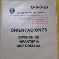 Militaria: ORIENTACIONES DIVISION DE INFANTERIA MOTORIZADA, SERVICIO GEOGRAFICO DEL EJERCITO, 1982. Lote 61701580