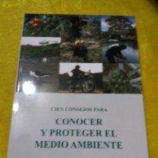 Militaria: CIEN CONSEJOS PARA CONOCER Y PROTEGER EL MEDIO AMBIENTE, DIRECCION GENERAL GUARDIA CIVIL, . Lote 61702396