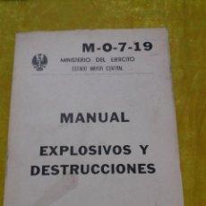 Militaria: MANUAL EXPLOSIVOS Y DESTRUCCIONES, SERVICIO GEOGRAFICO EJERCITO, AGOSTO 1973. Lote 61702472