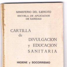 Militaria: CARTILLA DE DIVULGACIÓN Y EDUCACIÓN SANITARIA SERVICIO GEOGRÁFICO DEL EJERCITO 112 PAG AÑO1965 MD263. Lote 61703316