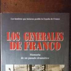 Militaria: CARLOS DE ARCE: LOS GENERALES DE FRANCO. Lote 61827412